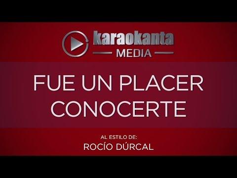 Fue un placer conocerte Rocio Durcal