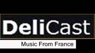 Music From France- DeliCast Radio