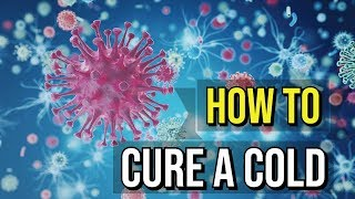 How To Get Rid Of A Cold In 1 Minute