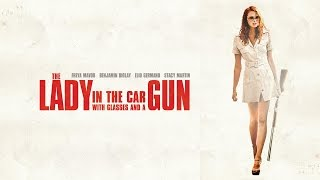 The Lady in the Car with Glasses and a Gun (2015) Video