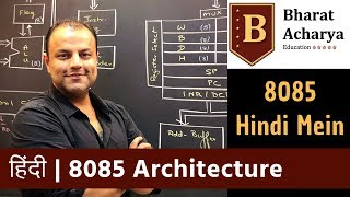 8085 | Architecture in HINDI  | Bharat Acharya Education