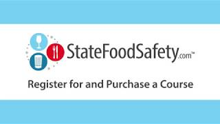 How to Register for and Purchase a StateFoodSafety.com Course