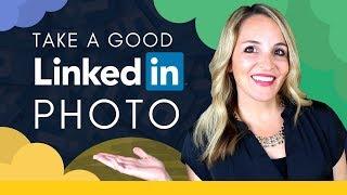 How To Take A Good Profile Photo For LinkedIn - LinkedIn Profile Photo Tips