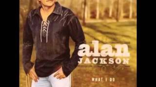 Alan Jackson - There Ya Go