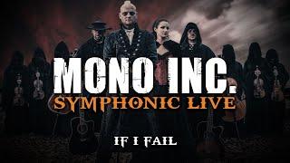 MONO INC.   If I Fail (Symphonic Live)