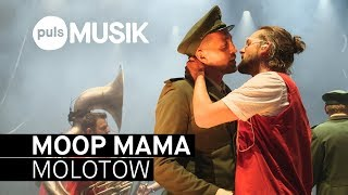 Moop Mama   Molotow (live Beim PULS Open Air 2018)