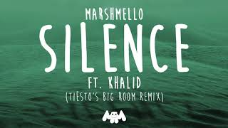 Marshmello & Khalid - Silence (Tiësto's Big Room Remix) (Audio)