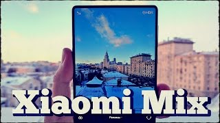 А что, если смартфон БЕЗ рамок? | Обзор Xiaomi MIX