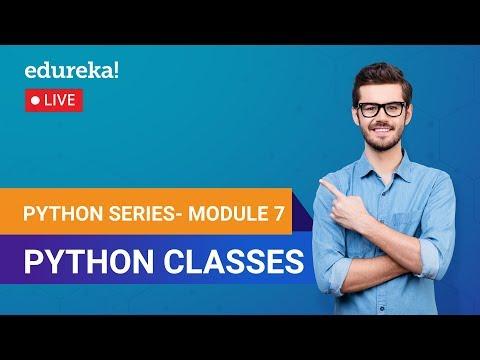 Learn Python Module 7 - Python Classes | Python Programming ...