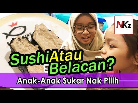 Belacan Atau Sushi, Mana Satu Pilihan Anak-Anak? - Sushi King, 1Borneo Hypermall, Sabah.