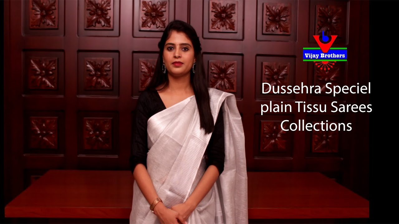 "<p style=""color: red"">Video : </p>Dussehra Speicel Collections in Plain Tissu Sarees