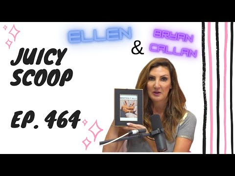 Bryan Callen Exposed, Ellen's a Mean Boss? &  Was RHOBH Staged?