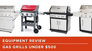The Best Gas Grills for All Your Summer Grilling Needs