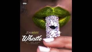 Jonn Hart   Whistle Feat. Too $hort (MORDA REMIX)