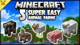 5 *SUPER EASY* Minecraft Animal Farms You NEED!