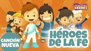 Heroes de la fe - Pequeños Héroes - Canciones Infantiles Cristianas