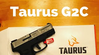 Taurus G2C…….. Shooting and Review