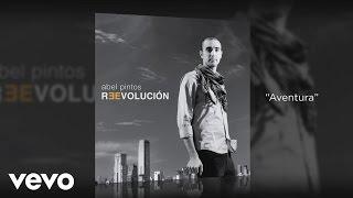 Abel Pintos - Aventura (Official Audio)