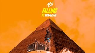ASH Ft. Kid Mulayi   Falling (Full Stream)