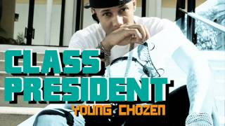 Class President- Young Chozen