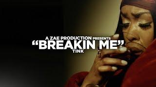 Tink---Breakin-Me