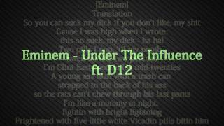 Under The Influence Song  Lyrics by - Eminem ft  D12