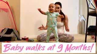 Baby Walks at 9 Months! | TIPS HOW TO HELP YOUR BABY WALK | Babies First steps 2019 |