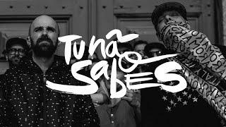 "MUNDO SEGUNDO & SAM THE KID ""TU NAO SABES"""