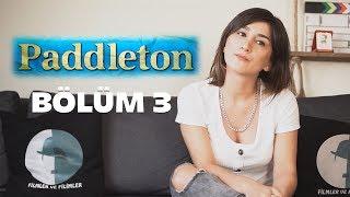 FİLMCELEME - BÖLÜM 3 - PADDLETON