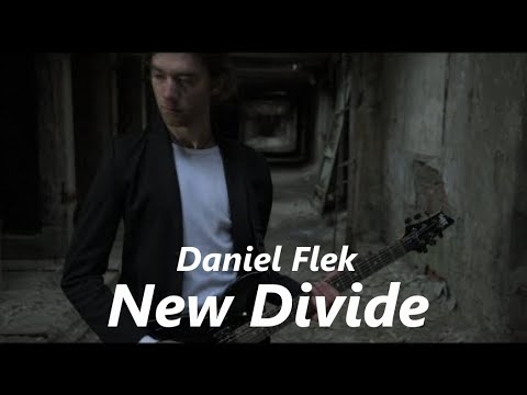 Daniel Flek - Daniel Flek - New Divide (official music video) feat Daniel Chle