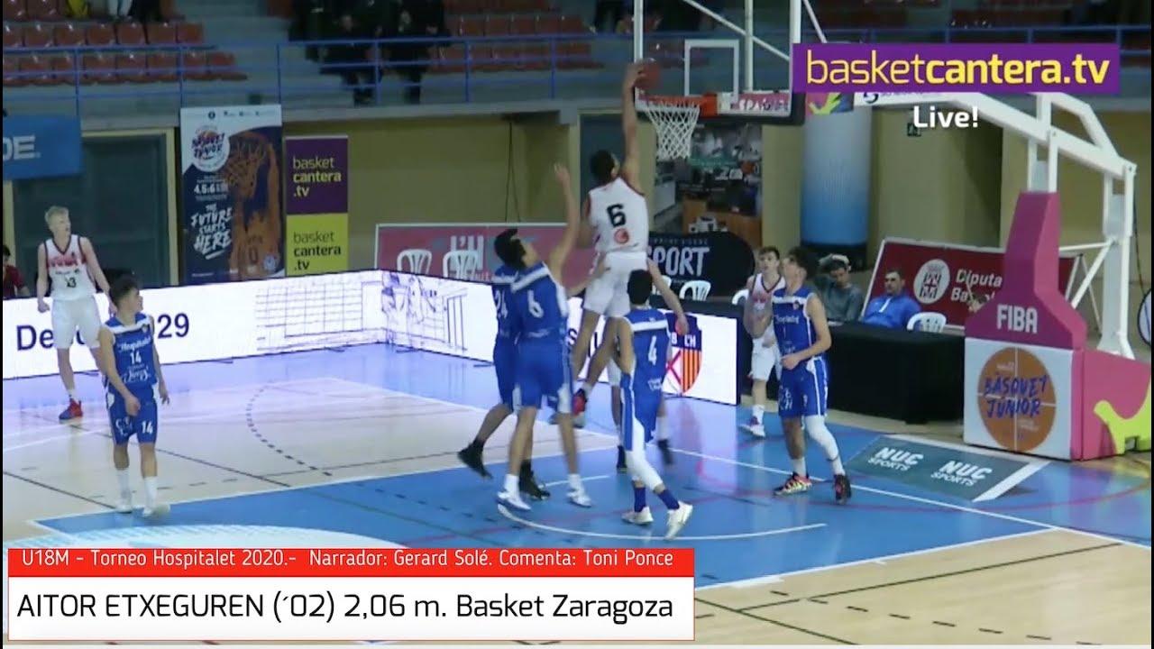 AITOR ETXEGUREN (´02). 2,06 m. Basket Zaragoza.- Torneo U18 Hospitalet 2020 (BasketCantera.TV)