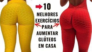 10 MELHORES EXERCICIOS Para AUMENTAR GLUTEOS Em CASA [DEFINITIVO] Variação de INICIANTE ao AVANÇADO