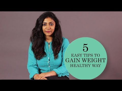 Health Tips: 5 Easy Tips to Gain Weight Healthy Way