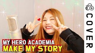 Gambar cover My Hero Academia Op 5 - Make my story┃Cover by Raon Lee