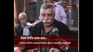 Ozan Arif'in Anne Acısı