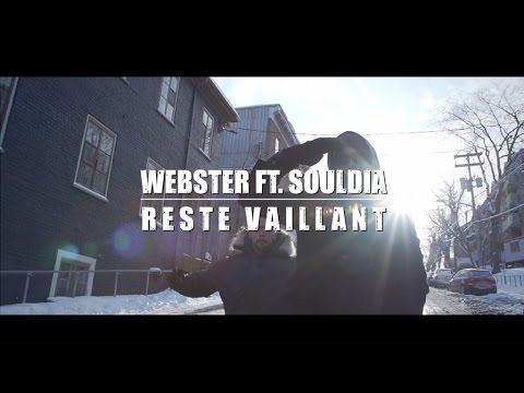 Webster (Feat. Souldia) – Reste Vaillant