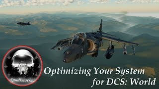 Optimization Guide for DCS: World 2.5! NVidia Settings | System Specs | Page File | Game Settings