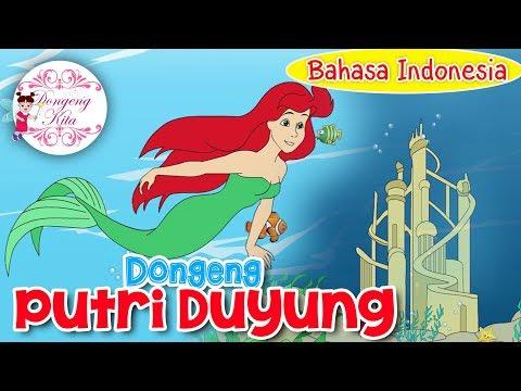 Putri duyung   dongeng anak dunia   dongeng kita untuk anak