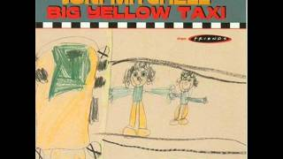 Joni Mitchell - Big Yellow Taxi (Traffic Jam Mix)