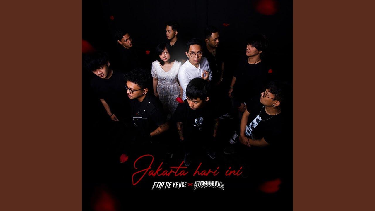 For Revenge - Jakarta Hari Ini feat. Strereo Wall