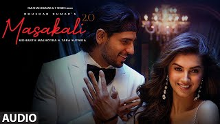 Masakali 2.0 - Audio | A R Rahman | Sidharth Malhotra,Tara Sutaria | Tulsi Kumar, Sachet Tandon - Download this Video in MP3, M4A, WEBM, MP4, 3GP