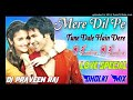 Mere Dil Pe Tune Dale Hain Dere O Lootere O !! Dholki Love Special Dj Song 2020 Mix By Dj PraveenRaj