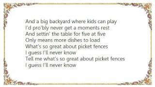 Chely Wright - Picket Fences Lyrics
