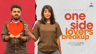 One-Side Lover's Breakup | Krazy Khanna | Chai Bisket