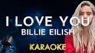 Billie Eilish   I Love You (karaoke Instrumental)