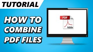 How To Combine PDF Files Into One - FREE! (2021)