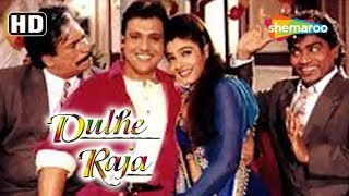 Best scenes from Dulhe Raja (HD) Govinda, Raveena Tandon, Johnny Lever Kader Khan,