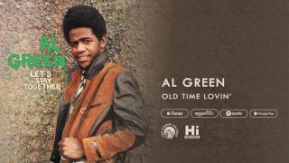 Al Green - Old Time Lovin' (Official Audio)