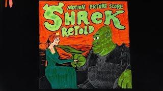 Shrek Retold - Score