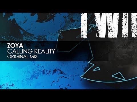 ZOYA - Calling Reality (Original Mix)